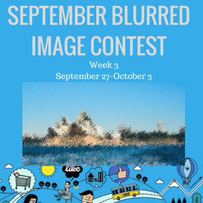 SEPTEMBER BLURRED IMAGE CONTEST 3.png