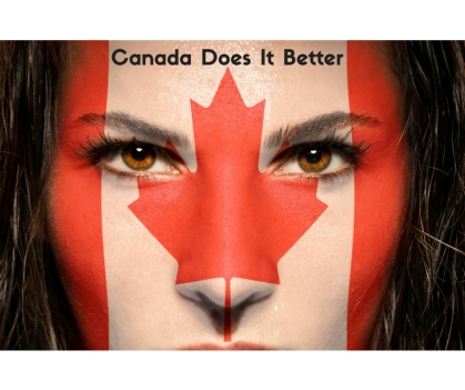 Canada Does It Better